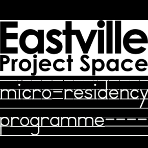 Eastville Project Space Micro-Residencies announced