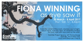 'as eye saw it' Exhibition by Fiona Winning